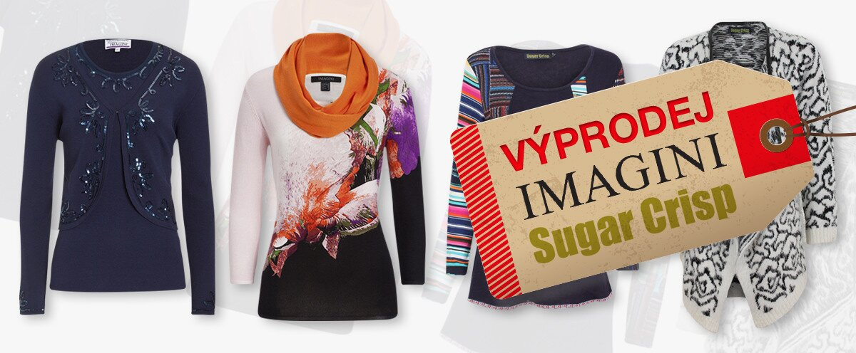 Výprodej dámské módy Sugar Crisp a Imagini - vše skladem  e040844bdb