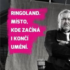Ringoland – místo, kde začíná i končí umění
