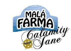 Malá Farma Calamity jane