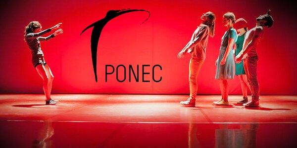 Otevřená vstupenka do tanečního divadla PONEC