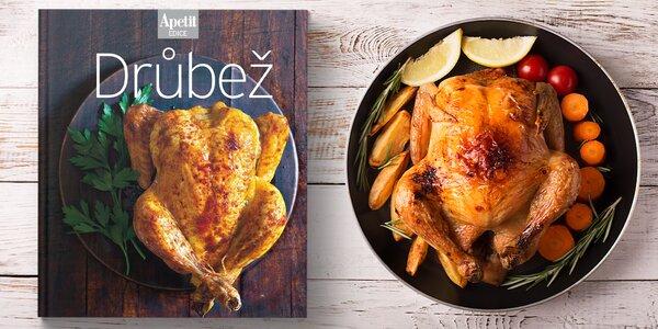 Drůbež: kuchařka z edice Apetit plná receptů