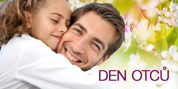 V neděli je Den otců, oslavte to!