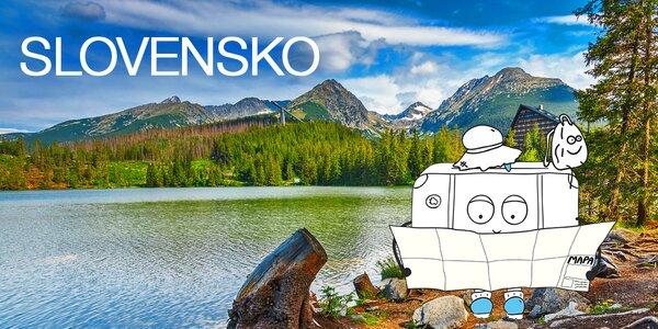Prázdniny na Slovensku!