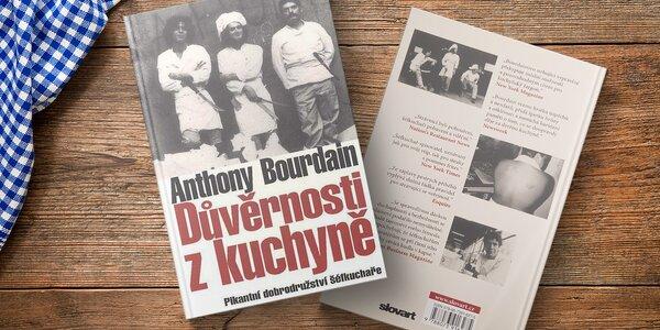 Kniha Důvěrnosti z kuchyně - Anthony Bourdain