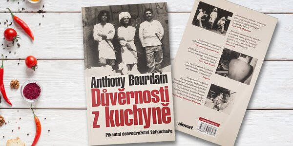 Kniha Důvěrnosti z kuchyně: Bestseller šéfkuchaře