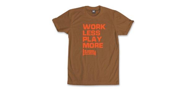 Pánské kaštanově hnědé tričko s vtipným potiskem Plain Lazy
