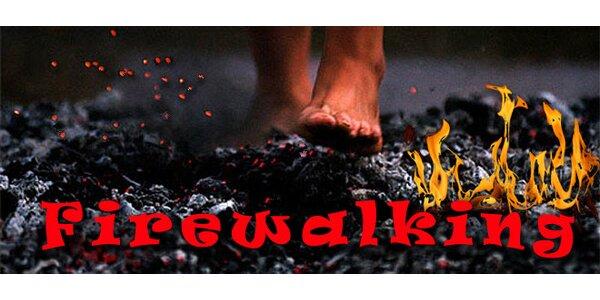 Firewalking – přechod přes žhavé uhlíky - seminář s ubytováním