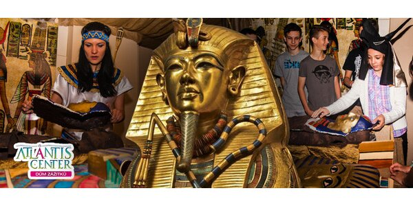 Vstupy do Atlantis Center na program Faraonovo tajemství