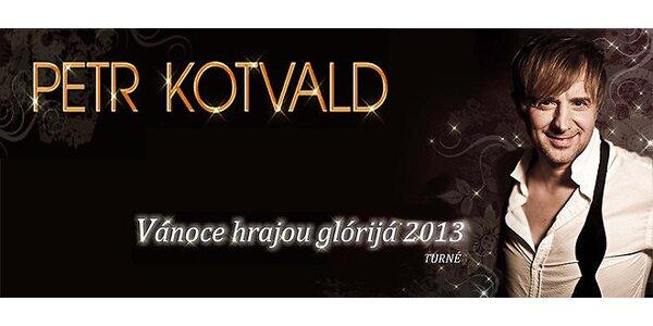 Vánoční koncert Petra Kotvalda - Vánoce hrajou glórijá 2013