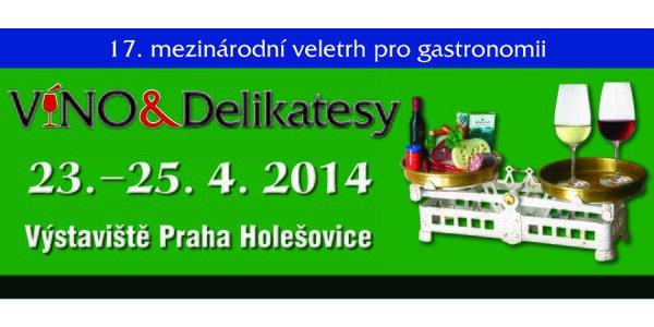 Vstupné na 17. ročník Mezinárodního veletrhu Víno & Delikatesy pro dva