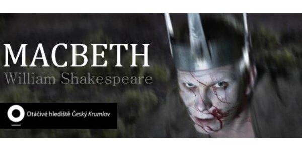600 Kč za DVĚ vstupenky na hru Macbeth, otáčivé hlediště v Českém Krumlově