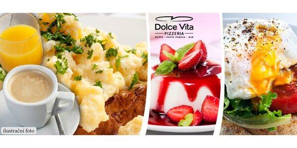 Opulentní snídaně či odpolední siesta v Dolce Vita