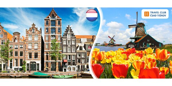 Amsterdam i větrné mlýny – zájezd s ubytováním