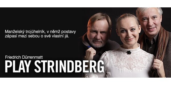 PLAY STRINDBERG (Friedrich Dürrenmatt)