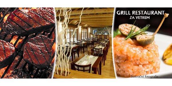 Degustační menu v Grill Restaurantu Za Větrem pro 2