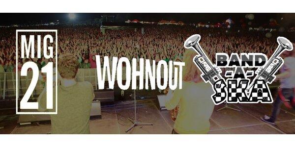Vstupenka na koncert Mig 21, Wohnout a Band-a-SKA