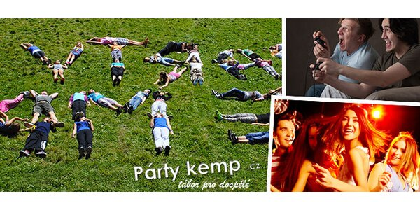 Party kemp 2012 - tábor pro dospělé