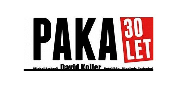 JASNÁ PÁKA & David Koller za skvělých 230 Kč