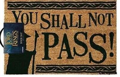 Lord Of The Rings: You Shall Not Pass