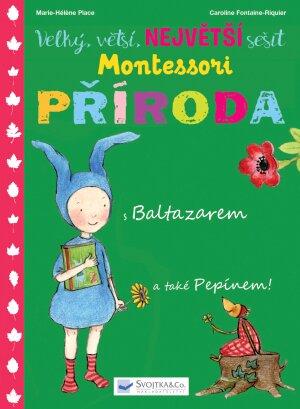 Velký, větší, NEJVĚTŠÍ sešit Montessori – Příroda