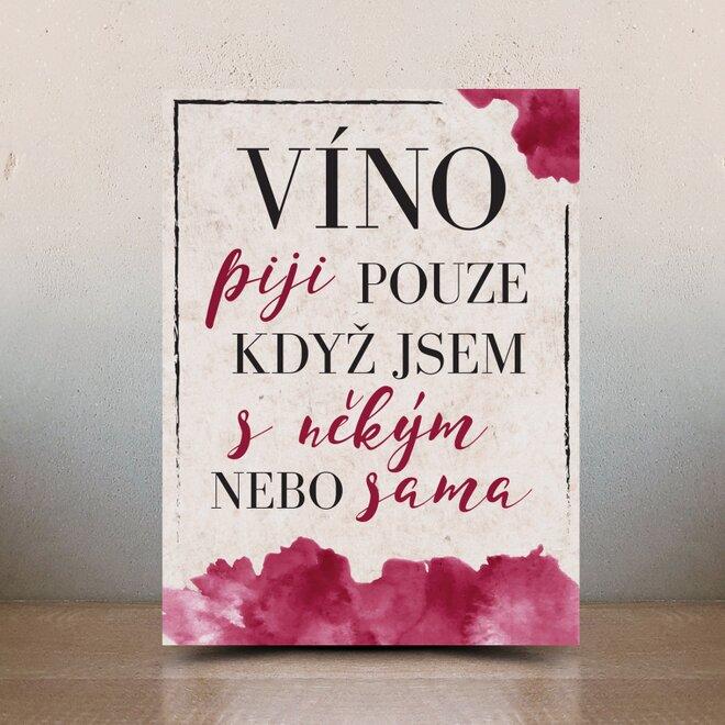 Dekorační cedulka: Víno s někým nebo sama