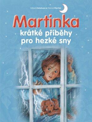 Martinka – krátké příběhy pro hezké sny
