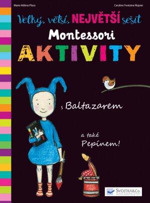 Velký, větší, NEJVĚTŠÍ sešit Montessori – Aktivity