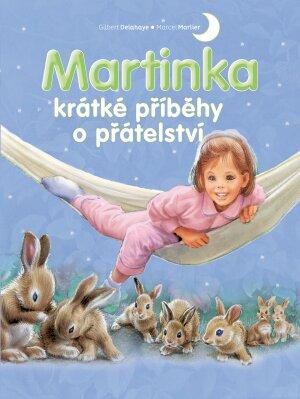 Martinka – krátké příběhy o přátelství