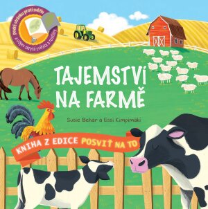 Posviť na to – Tajemství na farmě