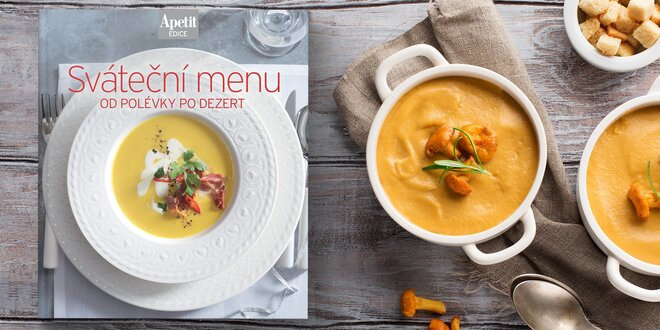 Pestrá kuchařka z edice Apetit: Sváteční menu