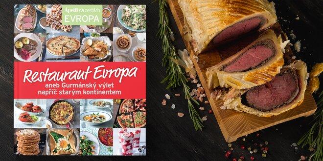 Kuchařka Evropa: gurmánský výlet starým kontinentem