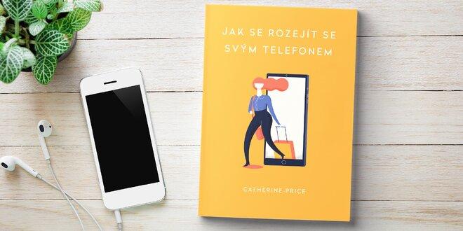 Kniha Jak se rozejít se svým telefonem