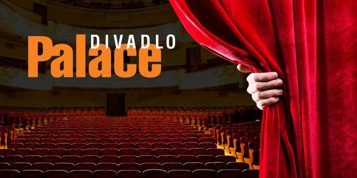 30% sleva na nákup 2 vstupenek na vybraná představení Divadla Palace