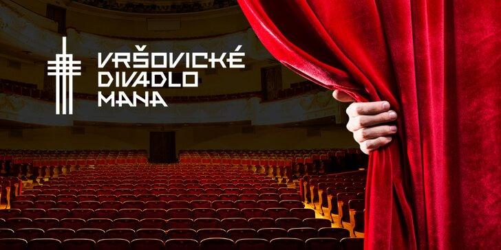 30% sleva na 2 vstupenky na vybraná představení Vršovického divadla MANA