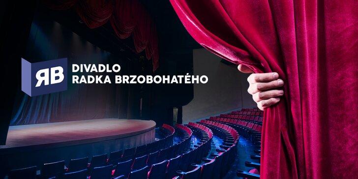 30% sleva na 2 vstupenky do Divadla Radka Brzobohatého