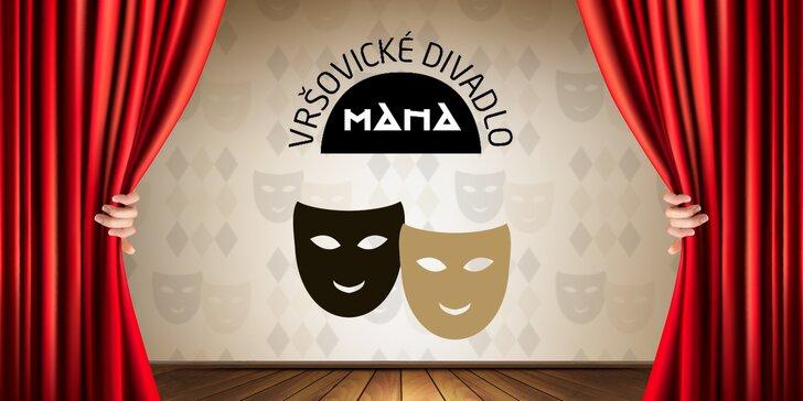 Divadlo pro lidi: Sleva 40 % na 2 vstupenky do Vršovického divadla MANA