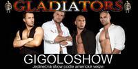 Vstupenka na Gigoloshow skupiny Gladiators